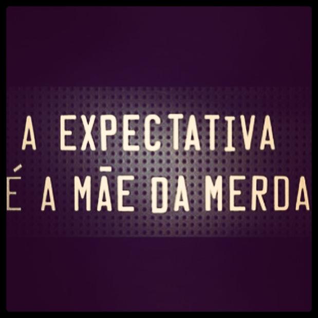 expectativa_mae_da_merda